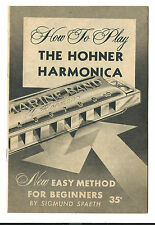 1959 Instruction Booklet How To Play Hohner Harmonica Sigmund Spaeth Beginners
