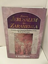 From Jerusalem to Zarahemla: Literary and Historical Studies