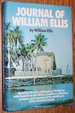 Journal of William Ellis - Narrative of a tour of Hawaii HCDJ 1979 History