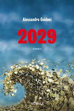 2029 - Alessandro Goldoni - Libro nuovo in Offerta!