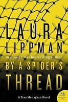 By a Spider's Thread: A Tess Monaghan Novel by Laura Lippman (Paperback, 2016)