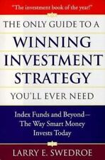 The Only Guide To Winning Investment Strategy You'll Ever Need: Index Funds and