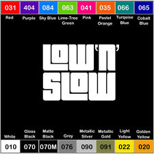 LOW N SLOW V1 Vinyl Decal JDM Sticker Window Car