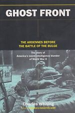 GHOST FRONT: The Ardennes Before the Battle of the Bulge (US Army in ETO)