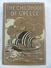 L. Lamprey THE CHILDHOOD OF GREECE Little Brown & Company 1924