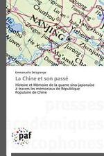La Chine et Son Passe by Delagrange Emmanuelle (2014, Paperback)