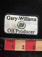Vtg GARY WILLIAMS OIL PRODUCER Patch - Gas / Oil / Energy Related 76AA