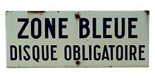 Ancienne plaque émaillée ZONE BLEUE panneau en émail ancien DISQUE OBLIGATOIRE