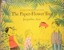 Paper Flower Tree First Edition US vintage 1962 Tale fr Thailand Jacqueline Ayer