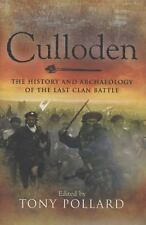 Culloden: The History and Archaeology of the Last Clan Battle, , Good Condition,