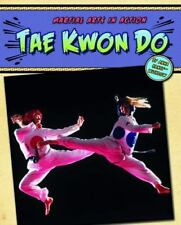 Tae Kwon Do (Martial Arts in Action)-ExLibrary
