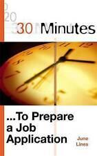 Good, 30 Minutes to Prepare a Job Application (30 Minutes Series), Lines, June,