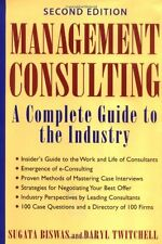 Management Consulting: A Complete Guide to the Ind