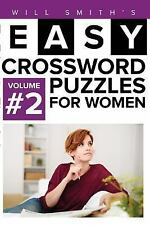 Easy Crossword Puzzles for Women - Volume 2 by Will Smith (2016, Paperback)