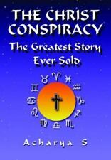 The Christ Conspiracy: The Greatest Story Ever Sold (Paperback or Softback)