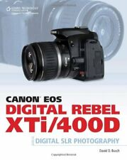 Canon EOS Digital Rebel XTi/400D Guide to Digital... by David D. Busch Paperback