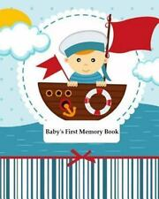 Baby's First Memory Book : Baby's First Memory Book; Sailor Baby by A. Wonser...