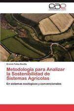 Metodologia Para Analizar La Sostenibilidad de Sistemas Agricolas (Paperback or