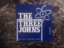 "The Three Johns 7""vinyl ""Do The Square Thing/Zowee"" Ex.Condition Made In France"