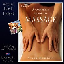 The Complete Guide to Massage Susan Mumford Hamlyn 2000 Edition Paperback VG ++