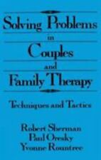 Solving Problems In Couples And Family Therapy: Techniques And Tactics, , Good B