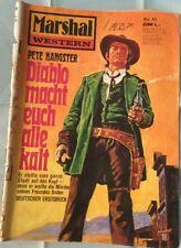 Marshal Western Band 61: Diablo macht euch alle kalt von Pete Hangster Z: 3-4