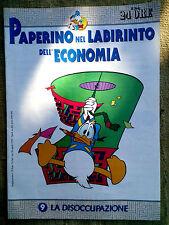 Paperino nel labirinto dell'economia fascicolo n.9  La disoccupazione