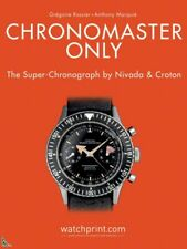 Chronomaster only, the Super-Chronograph by Nivada & Croton