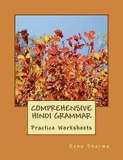 Comprehensive Hindi Grammar: Practice Worksheets (Hindi Edition) by Renu Sharma