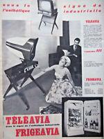 PUBLICITÉ DE PRESSE 1958 TÉLÉAVIA FRIGEAVIA ESTHÉTIQUE INDUSTRIELLE