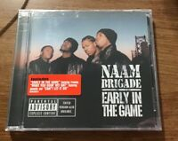 Early In The Game Naam Brigade CD