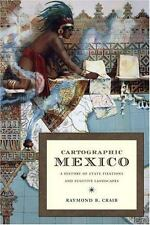 Latin America Otherwise Ser.: Cartographic Mexico : A History of State.