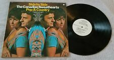 """Canadian Sweethearts....""""Side By Side/Pop and Country"""" 12"""" Vinyl Record LP"""