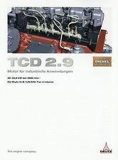 Prospekt Deutz Motor TCD 2.9 Industriemotor 3 10 2010 brochure engine Motortechn
