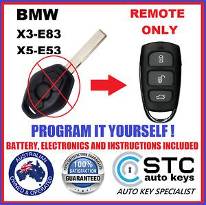 For BMW Key Remote X3 E83 X5 E53 - 2003 2004 2005 2006 2007 2008 2009 2010 FOB