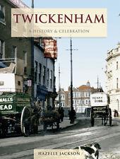 TWICKENHAM A HISTORY & CELEBRATION