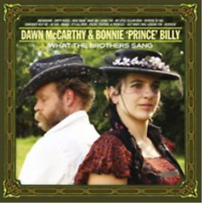 Dawn McCarthy & Bonnie 'Pri...-What the Brothers Sang  CD NEUF