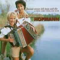 """GESCHWISTER HOFFMANN """"IMMER WENN ICH..."""" CD NEUWARE!!!!"""