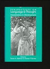 Perspectives On Language & Thought by Gelman & Byrnes ( 1st ed. Hardback 1991 )