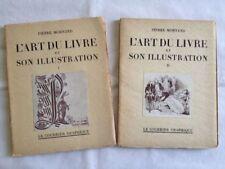 L Art Du Livre Et Son Illustration (2 Volumes) - Pierre Mornand
