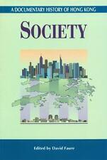 Society (A Documentary History of Hong Kong)