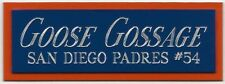 GOOSE GOSSAGE PADRES NAMEPLATE FOR AUTOGRAPHED Signed Baseball Display CUBE CASE
