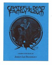 Stanley Mouse Grateful Dead Family Album Book Jerilyn Brandelius Promo Handbill