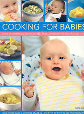 Cooking for Babies: Over 50 Nutricious, Delicious and Easy-t by Sara Lewis - PB