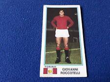 Figurina Album Calciatori Panini 1974/75 n°496 GIOVANNI ROCCOTELLI TORINO new