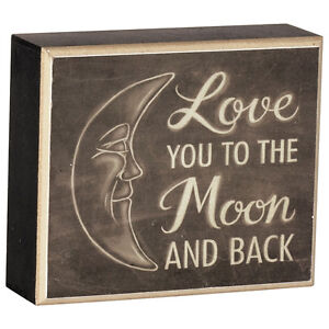 "LOVE YOU TO THE MOON & BACK Wood Table Block, 5"" x 6"", by Carson"