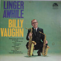 Billy Vaughn And His Orchestra - Linger Awhile (LP)