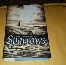 The Truth About Sparrows by Marian Hale (Hardcover with dust jacket )