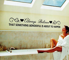 Inspiring Quote Believe Something Wonderful Happen Wall Art Sticker Home Decor
