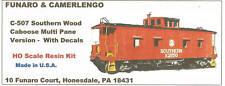 LMH Funaro F&C C507 507 SOUTHERN Wood Side CABOOSE SOU Railway Multi-Pane Cupola